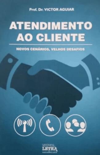 Atendimento ao Cliente: novos cenários, velhos desafios