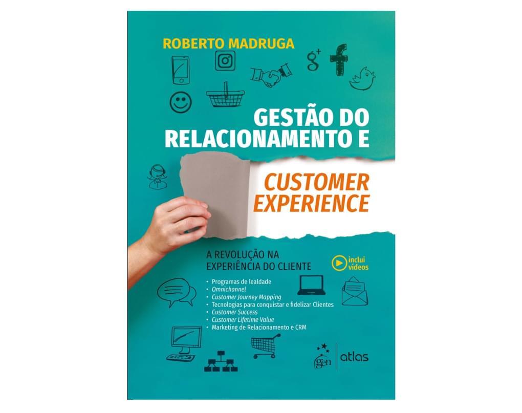 Livro: Gestão do relacionamento e customer experience